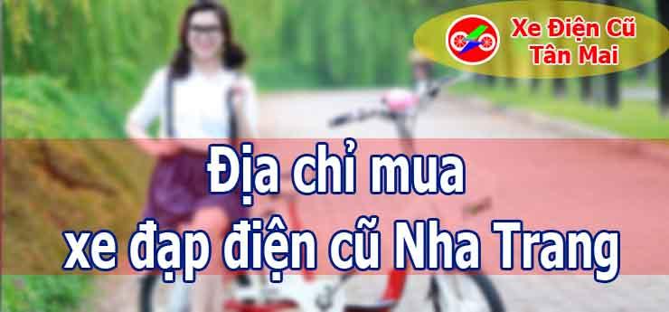 Địa chỉ mua xe đạp điện cũ Nha Trang