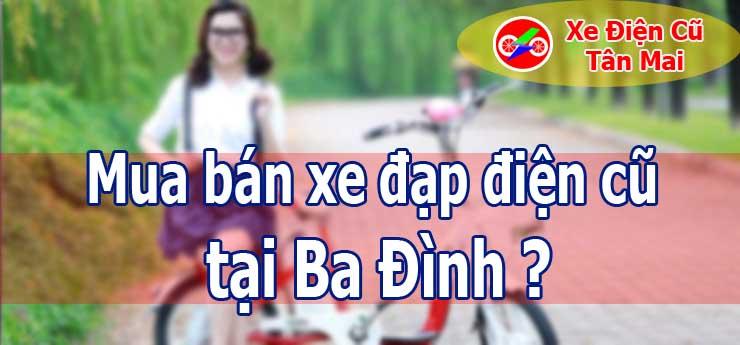 Mua bán xe đạp điện cũ tại Ba Đình