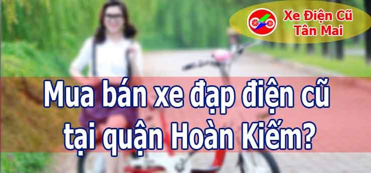 Mua bán xe đạp điện cũ tại quận Hoàn Kiếm