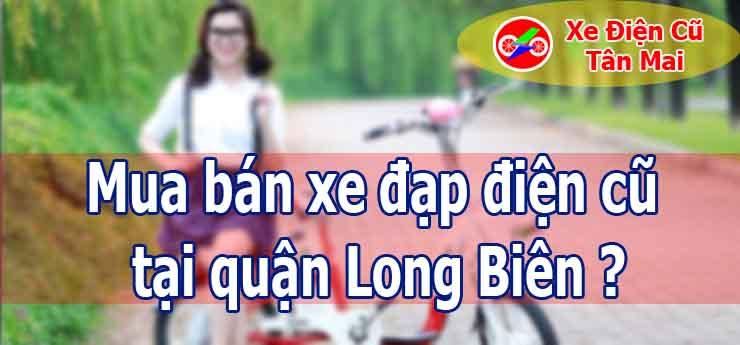 Mua bán xe đạp điện cũ tại quận Long Biên