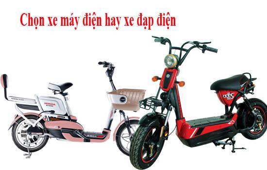 Chọn xe đạp điện hay xe máy điện